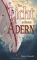 https://www.amazon.de/Licht-deinen-Adern-Manu-Brandt-ebook/dp/B01ERY5RRK/ref=sr_1_1_twi_kin_2?ie=UTF8&qid=1462633422&sr=8-1&keywords=das+licht+in+deinen+adern