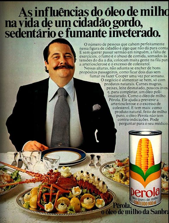 Campanha publicitária do óleo de milho Pérola com foco nas pessoas gordas