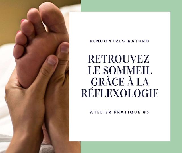 #4 Retrouvez le sommeil grâce à la réflexologie - Annecy-le-Vieux