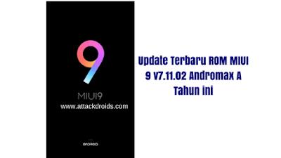 Update Terbaru ROM MIUI 9 v7.11.02 Andromax A Tahun ini