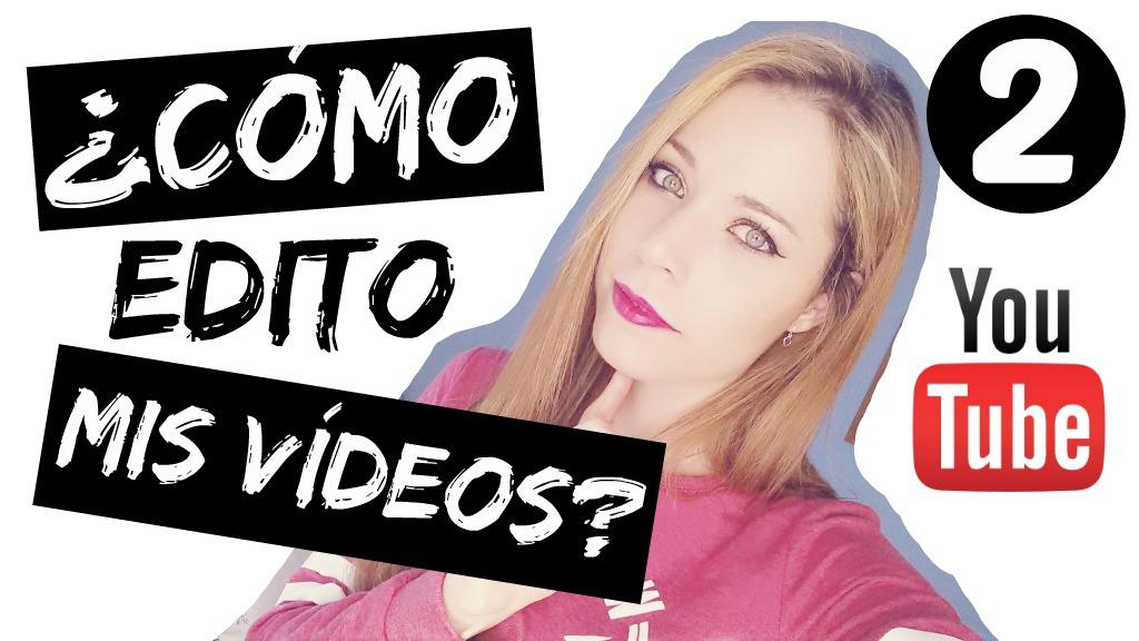Cómo Edito Vídeos 2