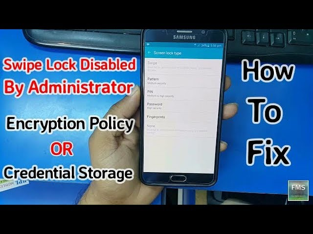 Swipe lock Disabled by Administrator encryption policy or