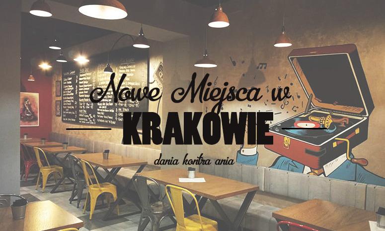 Nowe restauracje Krakow