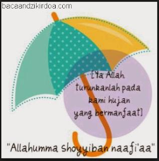 Bacaan Doa Ketika Hujan dan Setelah Hujan Arab Latin dan Terjemahannya