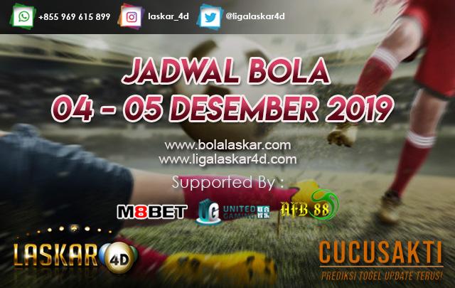 JADWAL BOLA JITU TANGGAL 04 – 05 Desember 2019