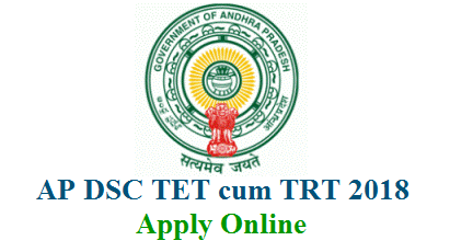 Andhra Pradesh Teachers Recruitment Test TRT and Teachers Eligibility Test TET cum TRT Online Application Form web link enabled at apdsc.apcfss.in . AP DSC Submission of Online Application Form and other important Information Bulleteine Notification Schedule Post wise Syllabus District wise Vacancies details Important dates Fee Payment Gateways Downloading of Hall Tickets Mock test for CBT Online Exam Response sheets for the Exam Result Selection Lists will be updated through this website. All the Teacher job aspirants have to keep visiting this website to Apply Online Edit Application Form, To Download Hall Tickets Search for the Results of AP DSC saying as now TRT and TET cum TRT 2018 TEachers Recruitment Notification in Andhra Pradesh ap-trt-tet-cum-trt-2018-apply-online-application-submission-upload-apdsc.apcfss.in-process