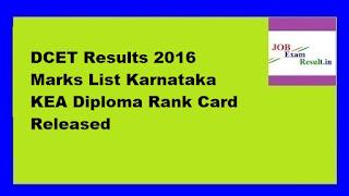 DCET Results 2016 Marks List Karnataka KEA Diploma Rank Card Released