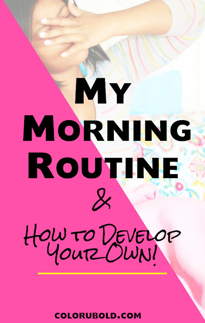 Morning Routine and How to Develop your own