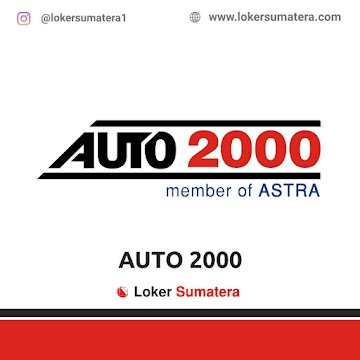 Lowongan Kerja Medan: Auto 2000 Medan Krakatau Juni 2021