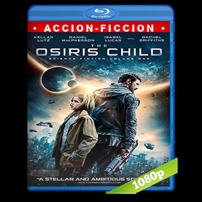 El Legado De Osiris (2016) BRRip Full 1080p Audio Trial Latino-Castellano-Ingles 5.1