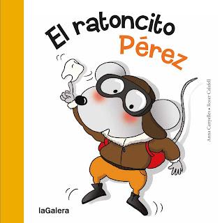 reseña portada libro cuento infantil el ratoncito pérez anna canyelles la galera