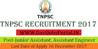 Tamil Nadu Public Service Commission Recruitment 2017– 9505 Junior Assistant, Assistant Engineer