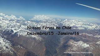 http://viagenssaboresetc.blogspot.com.br/search/label/Nossas%20F%C3%A9rias%20no%20Chile