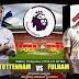 Agen Bola Terpercaya - Prediksi Tottenham Hotspur Vs Fulham 18 Agustus 2018