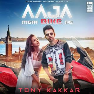 Aaja Meri Bike Pe - Tony Kakkar (2017)
