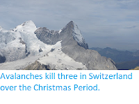 http://sciencythoughts.blogspot.co.uk/2017/12/avalanches-kill-three-in-switzerland.html