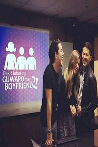 Bakit Lahat Ng Gwapo May Boyfriend (2016) full movie online free download