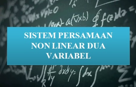 Menyelesaikan Sistem Persamaan Nonlinear Dua Variabel