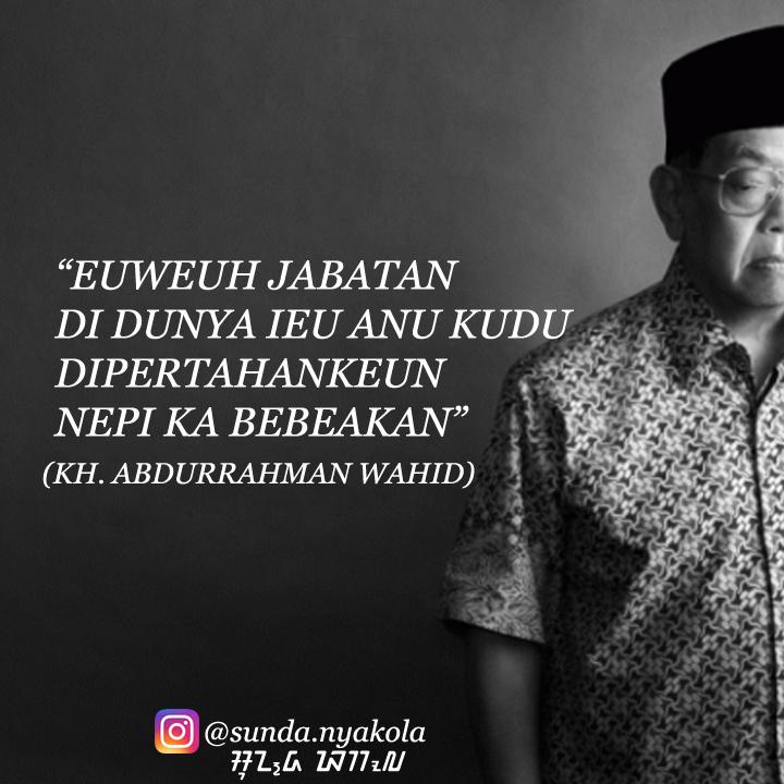 Kata Mutiara Basa Sunda Gus Dur Sunda Nyakola