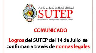 Logros del SUTEP del 14 de Julio se confirman a través de normas legales