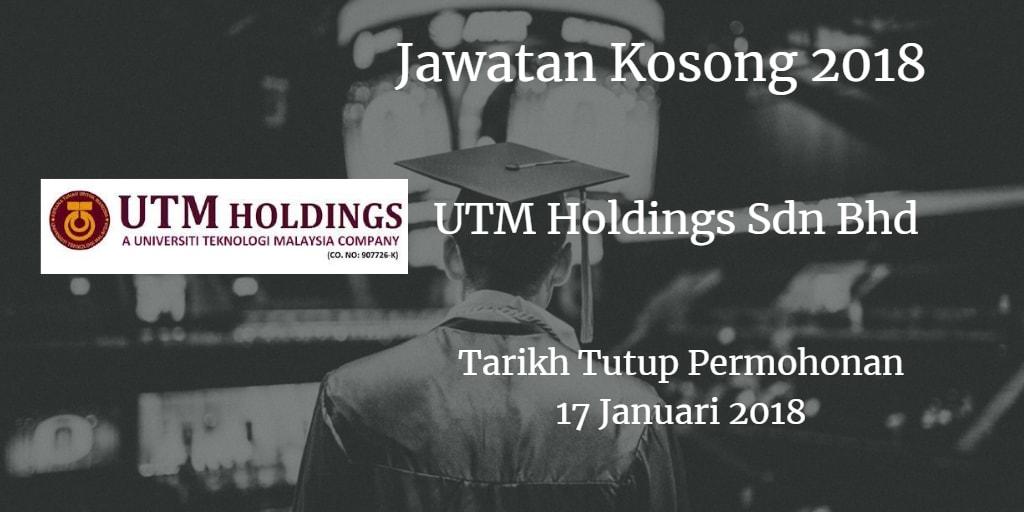 Jawatan Kosong UTM Holdings Sdn Bhd 17 Januari 2018