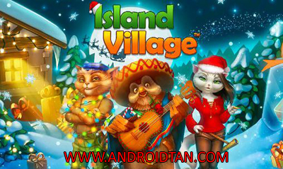 Download Island Village Mod Apk + Data v1.1.4 Unlimited Money Android Terbaru 2017