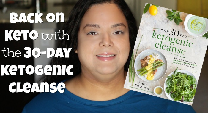 Back on Keto with the 30-Day Ketogenic Cleanse - First ...