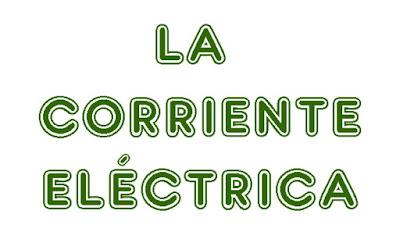 http://cplosangeles.juntaextremadura.net/web/quinto_curso/naturales_5/corriente_electrica_5/corriente_electrica_5.html