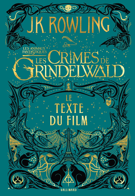 Capa do roteiro em francês de 'Os Crimes de Grindelwald' é divulgada | Ordem da Fênix Brasileira