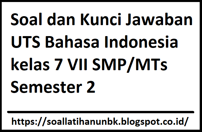 Kunci Jawaban Lks Bahasa Indonesia Kelas 7 Semester 1 Guru Ilmu