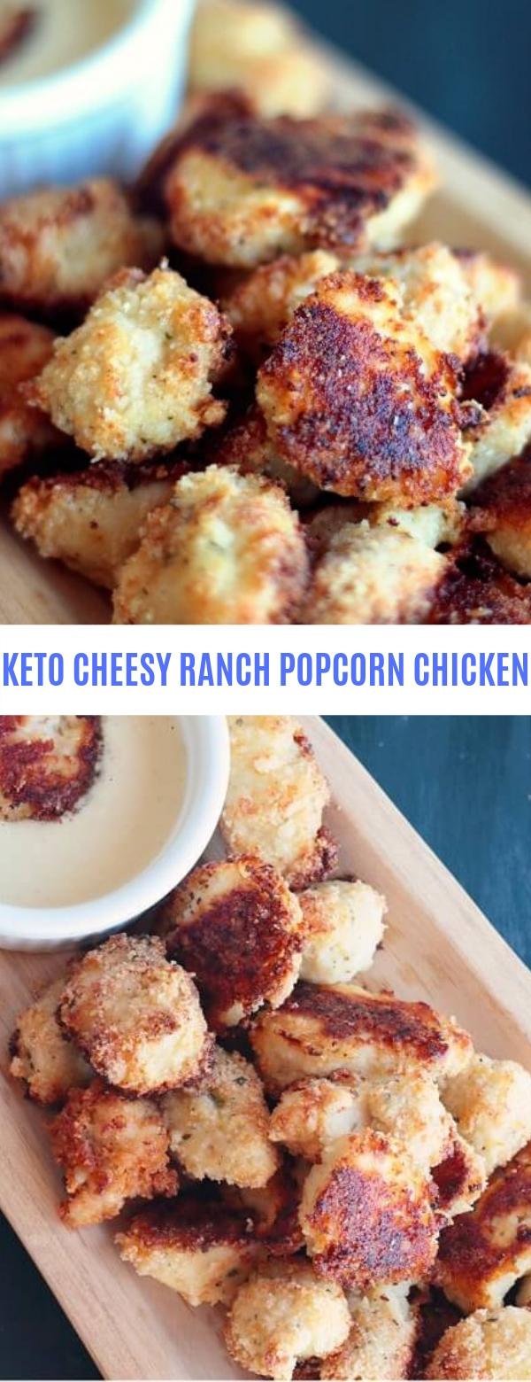 KETO CHEESY RANCH POPCORN CHICKEN