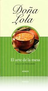 Doña Lola, El arte de la mesa – Lola P. Pietranera