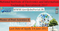 National Institute of Electronics and Information Technology Recruitment 2017– 27 Scientist B