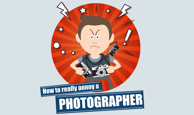 How to Annoy a Photographer