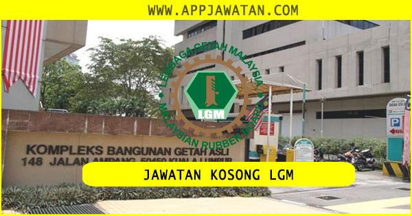 Jawatan Kosong di Lembaga Getah Malaysia (LGM)