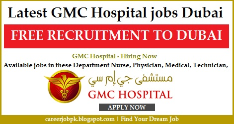 Latest GMC Hospital Jobs Dubai