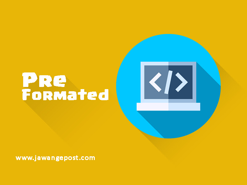 Tutorial Dasar Website-Pre Formatted Text