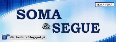 http://diario-da-tv.blogspot.pt/search/label/Soma%20%26%20Segue