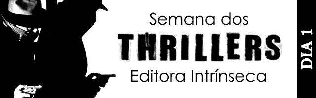 Semana dos Thrillers Editora Intrínseca