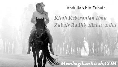 Kisah Keberanian Ibnu Zubair Radhiyallahu 'anhu