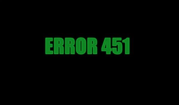 تعرف على الرمز الجديد Error 451 و ما يعنيه