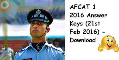 AFCAT 1 2016 Answer Keys (21st Feb 2016) - Download