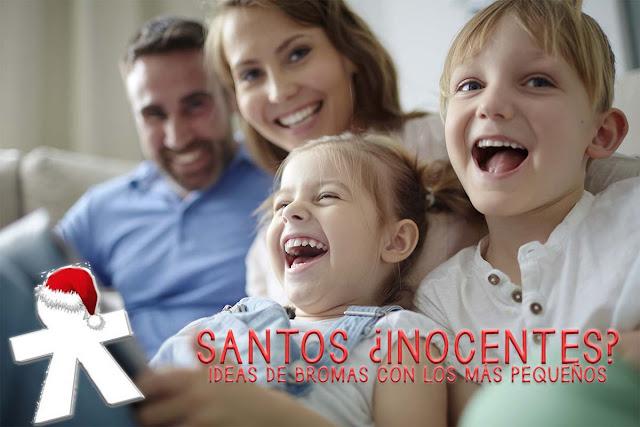 día santos inocentes con los más pequeños ideas de bromas y juegos blog mimuselina