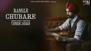Rangle Chubare – Tarsem Jassar Video HD Download