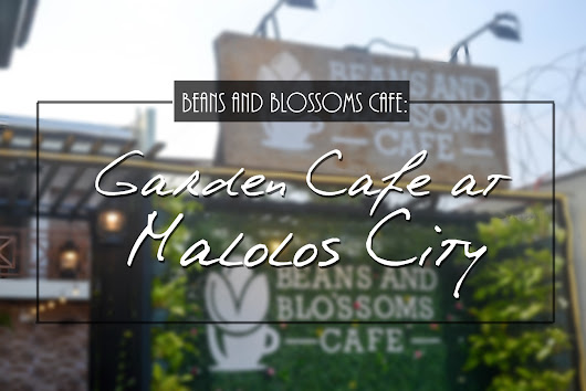 Beans and Blossoms Cafe: Garden Cafe at Malolos City
