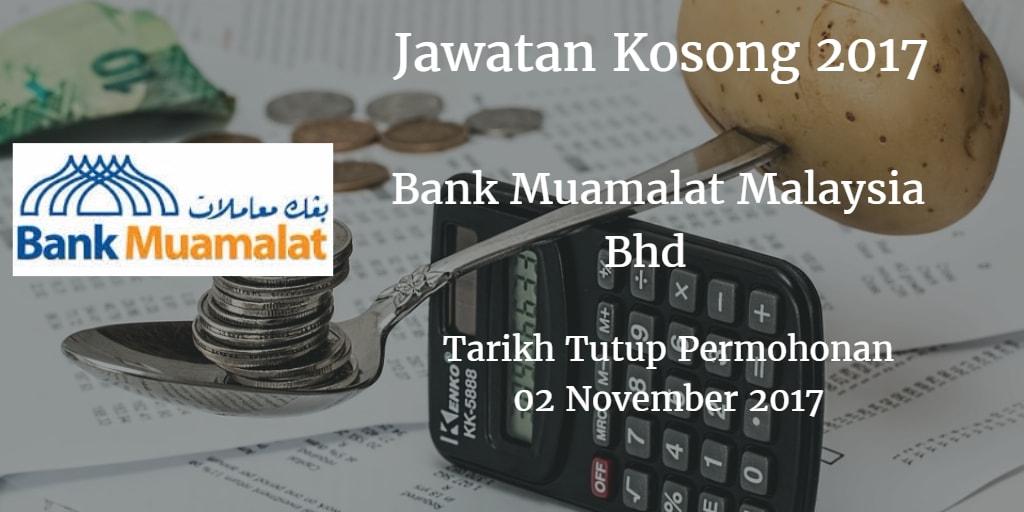 Jawatan Kosong Bank Muamalat Malaysia Bhd 02 November 2017
