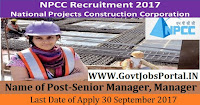 National Projects Construction Corporation Recruitment 2017– 79 Senior Manager, Manager