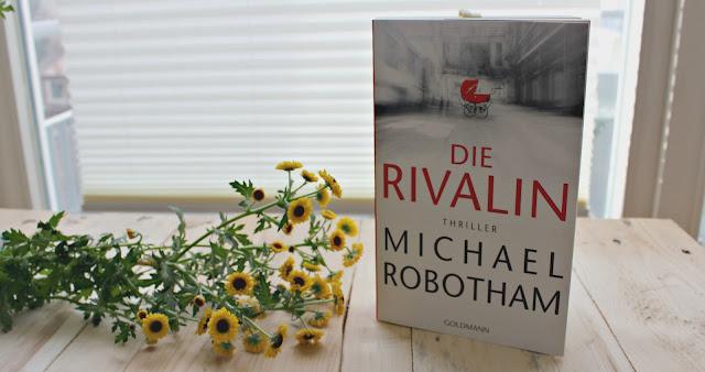 [Rezension] Die Rivalin - Michael Robotham