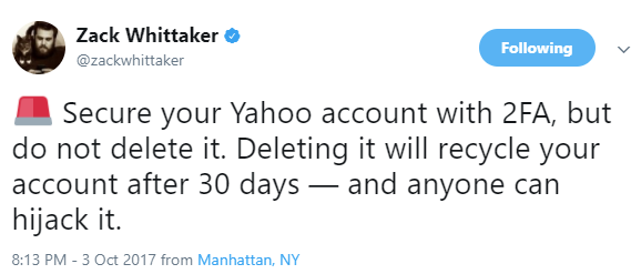 Secure your Yahoo account with 2FA, but do not delete it. Deleting it will recycle your account after 30 days — and anyone can hijack it.