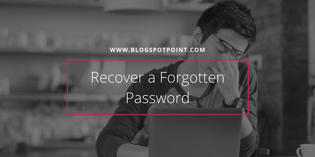 How to Recover a Forgotten Password